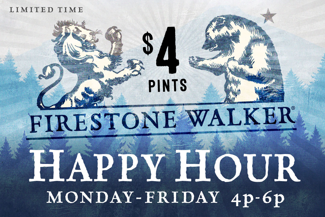 Monday - Friday 4p-6p : $4 Pints Firestone Walker