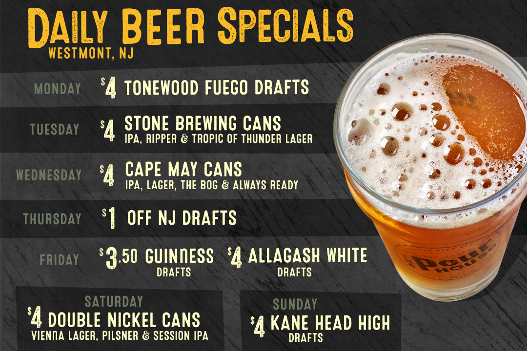 Daily Beer Specials at The Pour House Westmont